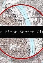 The First Secret City