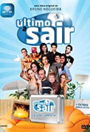 Último a Sair Poster - TV Show Forum, Cast, Reviews