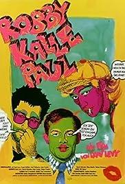 RobbyKallePaul Poster