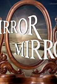 Mirror, Mirror Poster - TV Show Forum, Cast, Reviews