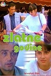 Zlatne godine(1992) Poster - Movie Forum, Cast, Reviews