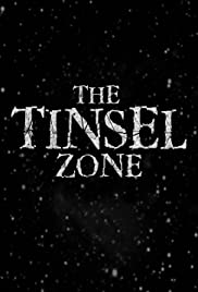 The Tinsel Zone Poster