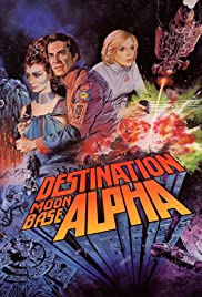 Destination Moonbase-Alpha Poster