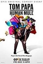 Image of Tom Papa: Human Mule