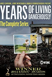 Years of Living Dangerously Poster - TV Show Forum, Cast, Reviews