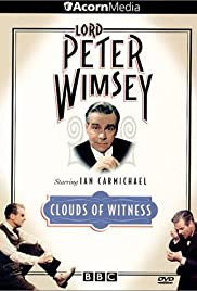 Clouds of Witness Poster - TV Show Forum, Cast, Reviews