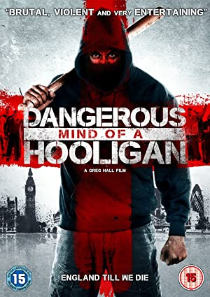 Dangerous Mind of a Hooligan (2014) Download on Vidmate