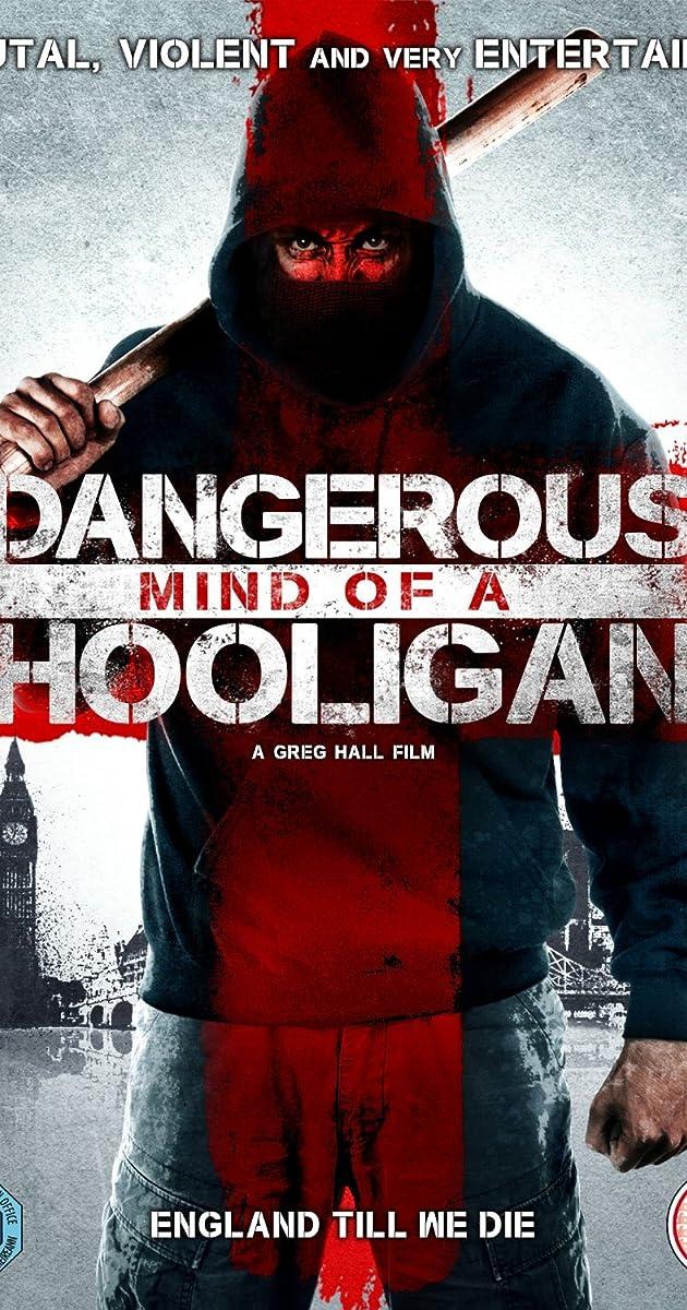 dangerous mind of a hooligan 2014 imdb. Black Bedroom Furniture Sets. Home Design Ideas