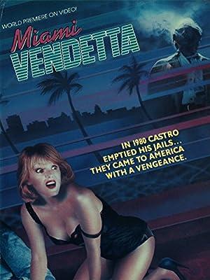 Miami Vendetta full movie streaming
