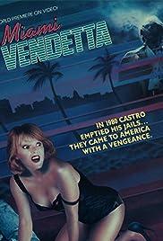 Miami Vendetta Poster