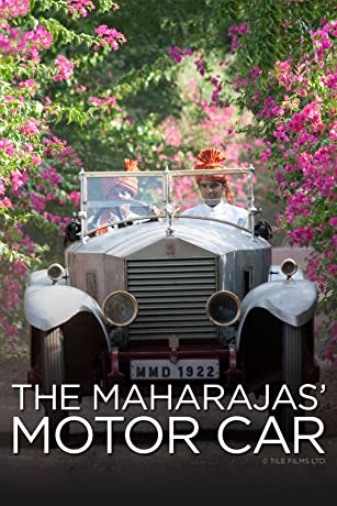 The Maharajas' Motor Car (2008)