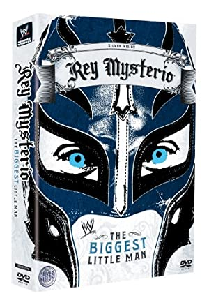 Rey Mysterio: The Biggest Little Man