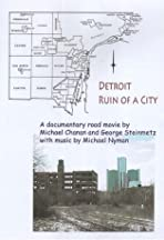 Detroit: Ruin of a City