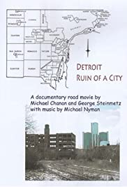Detroit: Ruin of a City Poster