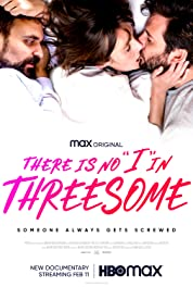 There Is No I in Threesome (2021) poster