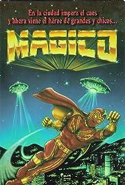 Mágico, el enviado de los dioses Poster