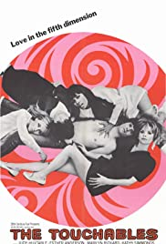 The Touchables (1968) Poster - Movie Forum, Cast, Reviews