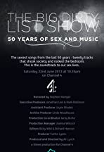 The Big Dirty List Show: 50 Years of Sex and Music