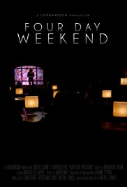 Four Day Weekend Poster