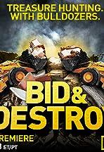 Bid & Destroy