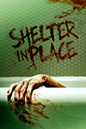 Shelter in Place (2021) poster
