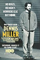 Image of Dennis Miller: Citizen Arcane