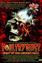 Image of Poultrygeist: Night of the Chicken Dead