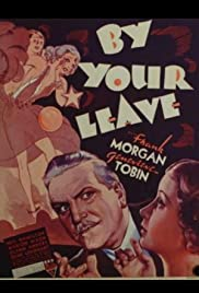 By Your Leave (1934) Poster - Movie Forum, Cast, Reviews