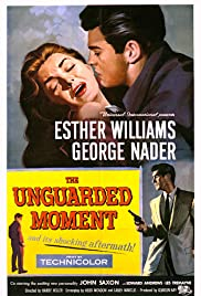 The Unguarded Moment (1956) Poster - Movie Forum, Cast, Reviews