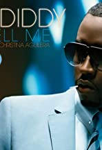 P. Diddy Feat. Christina Aguilera: Tell Me