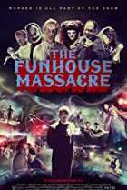 Image of The Funhouse Massacre
