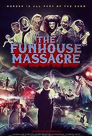 Nonton Film The Funhouse Massacre (2015)