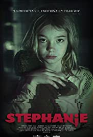 Stephanie (2017) Poster - Movie Forum, Cast, Reviews