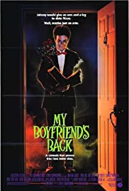 My Boyfriend's Back (1993) Poster - Movie Forum, Cast, Reviews