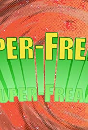Super-Freaks Unidos Triunfaremos Poster