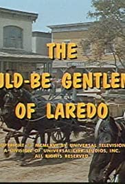 The Would-Be Gentleman of Laredo Poster