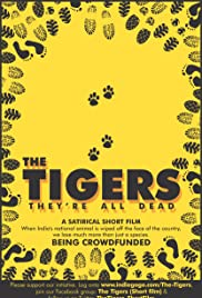 The Tigers, They're All Dead Poster