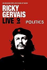 Ricky Gervais Live 2: Politics(2004) Poster - Movie Forum, Cast, Reviews