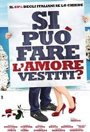 Si può fare l'amore vestiti? Poster