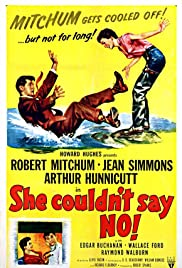 She Couldn't Say No (1954) Poster - Movie Forum, Cast, Reviews