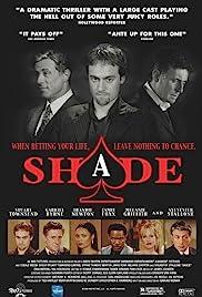 Shade(2003) Poster - Movie Forum, Cast, Reviews