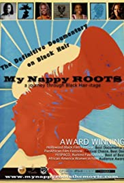 My Nappy Roots: A Journey Through Black Hair-itage Poster