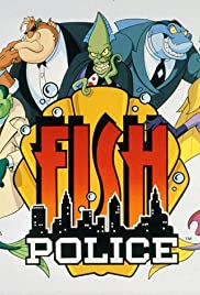 Fish Police Poster - TV Show Forum, Cast, Reviews