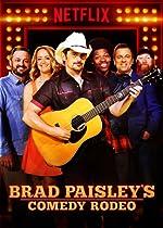 Brad Paisley s Comedy Rodeo(2017)