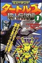 Image of Teenage Mutant Ninja Turtles: Legend of the Supermutants