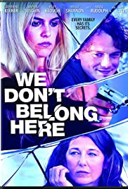 We Don't Belong Here 2017 (VO)