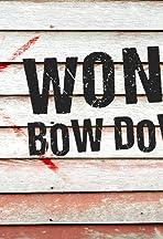 Won't Bow Down