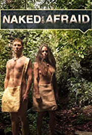 Naked and Afraid Poster - TV Show Forum, Cast, Reviews
