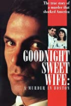 Image of Goodnight Sweet Wife: A Murder in Boston