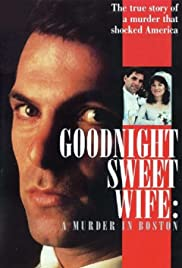 Goodnight Sweet Wife: A Murder in Boston (1990) Poster - Movie Forum, Cast, Reviews